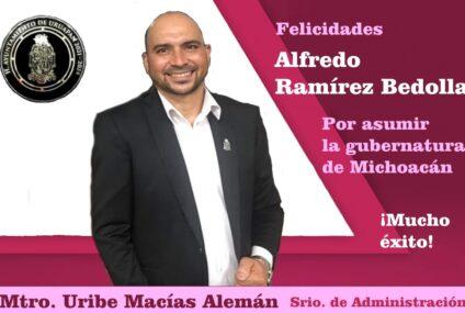 Uribe Macías felicita al gobernador Ramírez Bedolla