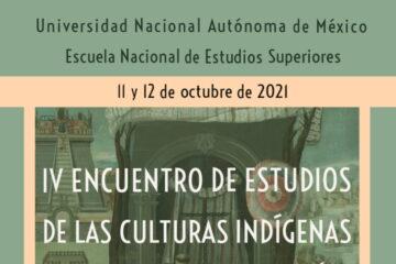 Presentan el IV Encuentro de Estudios de las Culturas Indígenas